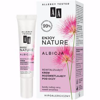 AA Enjoy Nature Albicja, rewitalizujący krem rozświetlający, pod oczy, każdy rodzaj skóry, 15 ml - zdjęcie produktu